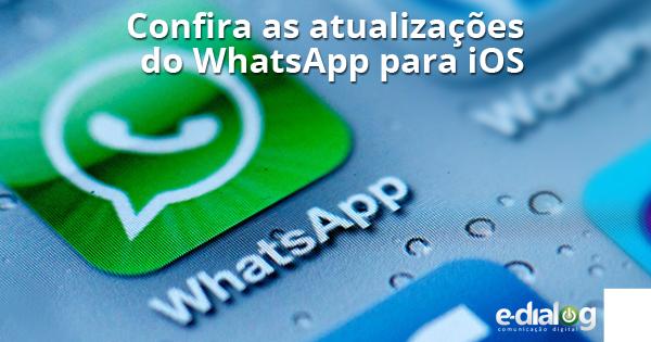 Atualização do WhatsApp traz série de melhorias