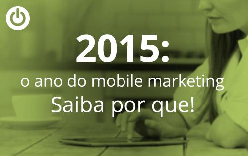 As perspectivas para o mobile marketing em 2015