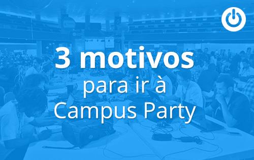 Campus Party: vale a pena participar?