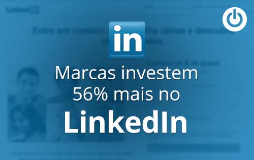 Crescimento do LinkedIn é comprovado por verba publicitária