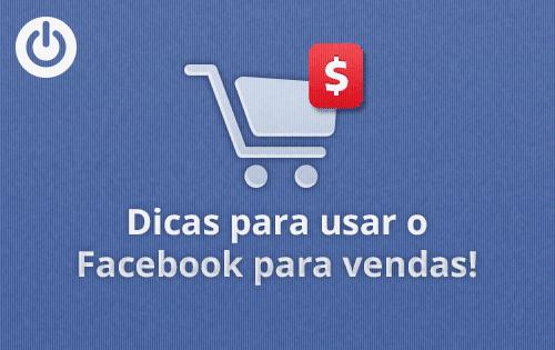 Como usar o Facebook para gerar vendas?