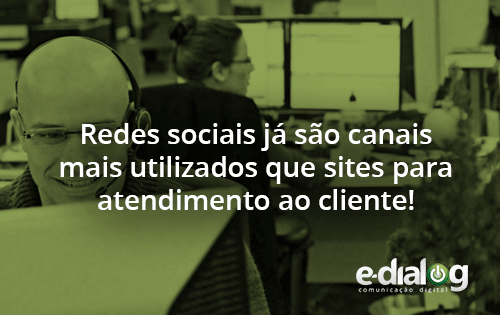 Redes sociais para Atendimento ao Cliente – realidade cada vez mais sólida