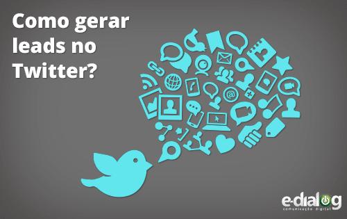 Como gerar leads no twitter?