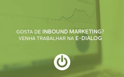 Vaga para Analista de Inbound Marketing na E-Dialog