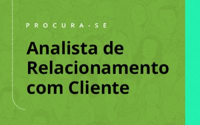 Oportunidade na E-Dialog em Juiz de Fora: Analista de Relacionamento com Cliente