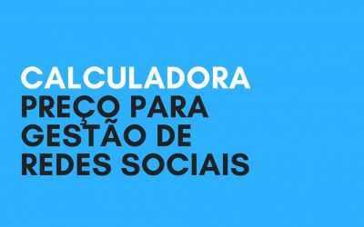 Preço para Gestão de Redes Sociais: existe um valor padrão?