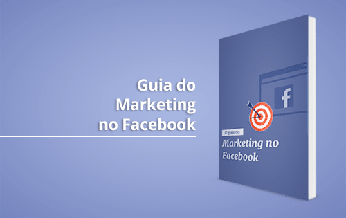 Guia do Marketing no Facebook